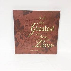 And the Greatest of these is Love Canvas Print